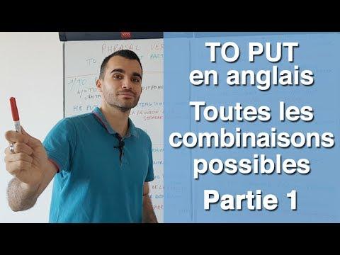 TO PUT en anglais toutes les combinaisons possibles partie 1