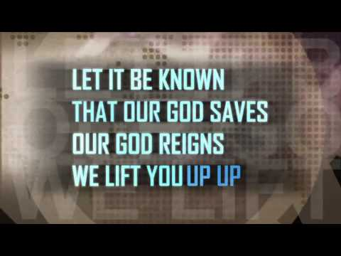 Let It Be Known by Worship Central (Lyric Video)