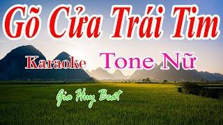 Gõ Cửa Trái Tim - Karaoke - Tone Nữ - Nhạc Sống - gia huy beat