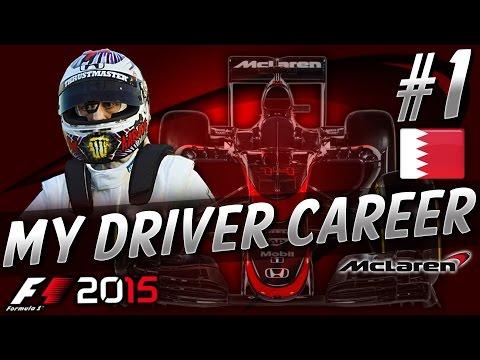 F1 2015 MyDriver CAREER PART 1: BAHRAIN GRAND PRIX