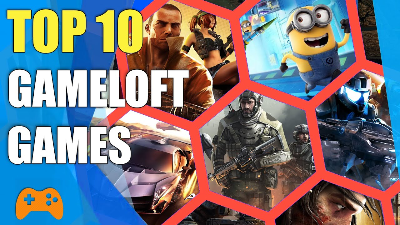 Top 10 Gameloft Games For Android Ios And Pc Youtube