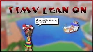TTMV Lean on | Rainbow