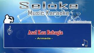 Armada - Asal Kau Bahagia | Karaoke musik Version Keyboard + Lirik tanpa vokal