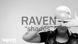 Raven Reii - Shades