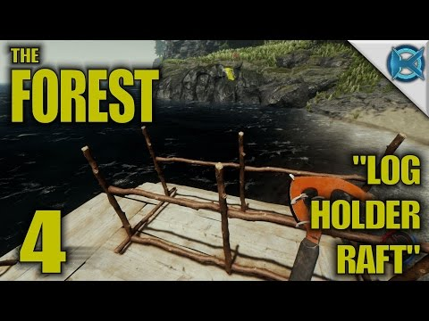 "The Forest -Ep. 4- ""Log Holder Raft"" -Gameplay / Let's Play- Alpha 0.26 (S8)"