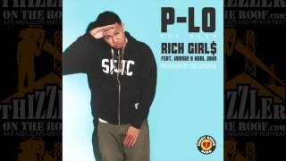 HBK P-Lo ft. iamsu! & Kool John - Rich Girls (prod. The Invasion)