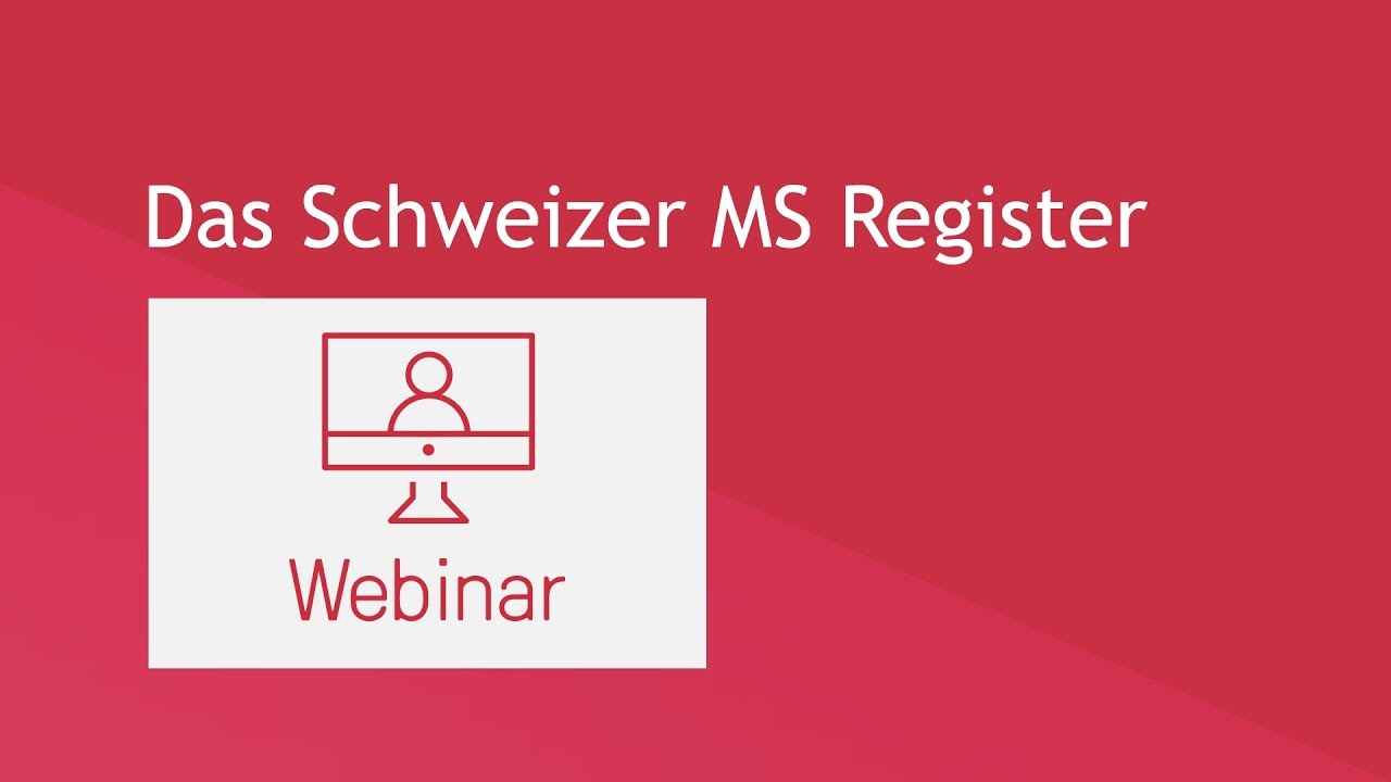 Webinar: Das Schweizer MS Register