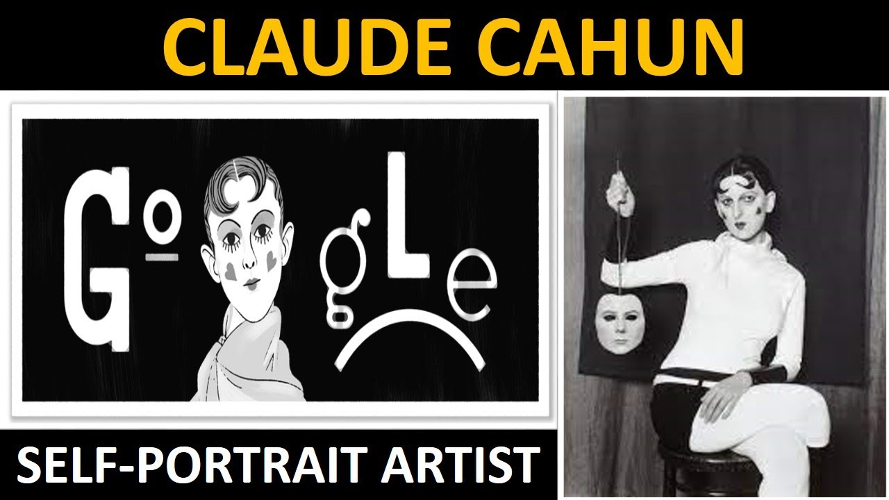 Who Was Claude Cahun? Google Doodle Celebrates the French ...