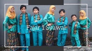 (MOMEN BAHAGIA DI TENGAH KETERBATASAN) FAJAR 1 SYAWAL (COVER/BUDHAYA FAMILY)
