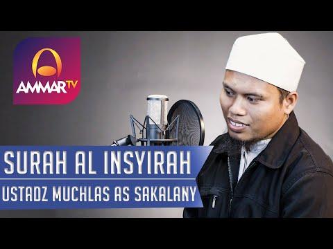 Surat Al Insyirah - Ustadz Muchlas As Sakalany