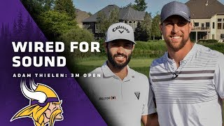 Wired for Sound: Adam Thielen at the 3M Open | Minnesota Vikings