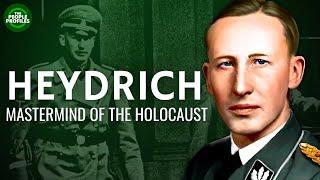 Heydrich Documentary - Biography of the life of Reinhard Heydrich
