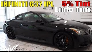 5% limo window tint on a Infiniti G37 iPL
