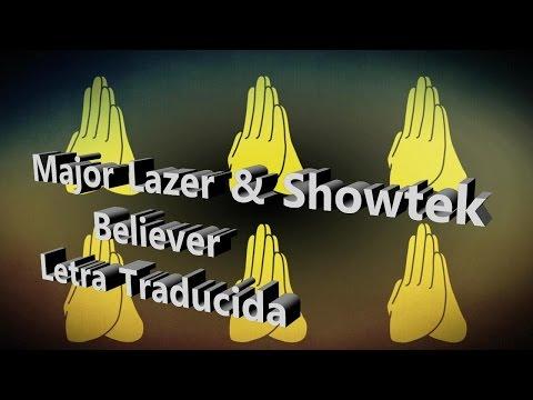 Major Lazer & Showtek - Believer (Subtitulada a Español)