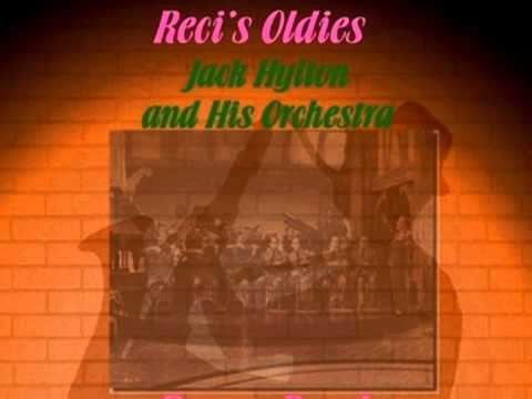 Jack Hylton & His Orchestra from my Dream Bands series
