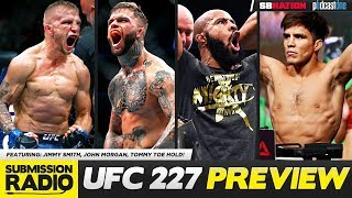 UFC 227 PREVIEW SHOW - Jimmy Smith, John Morgan, Tommy Toe Hold