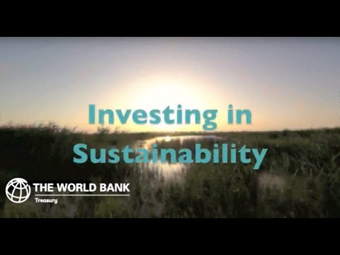 "World Bank (IBRD) Investor Video: ""Investing in Sustainability"""