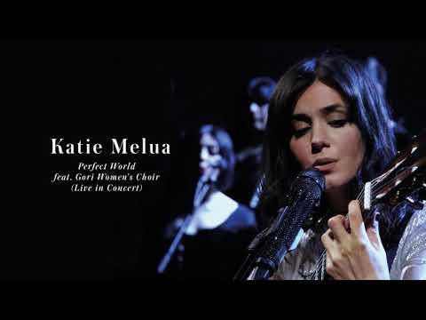 Katie Melua - Perfect World (feat. Gori Women's Choir) (Live in Concert)