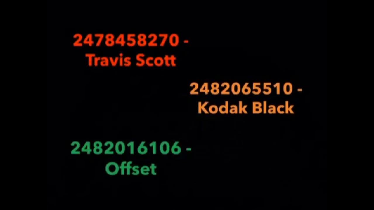 Roblox Music Id Travis Scott Kodak Black Offset Zeze Youtube