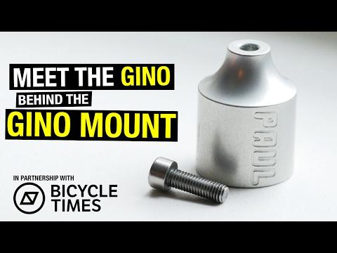 Meet the Gino Behind the Gino Mount