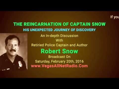 Show 24: THE CASE FOR REINCARNATION BY A POLICE DETECTIVE,Robert's Snow Search For A Past Identity!