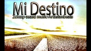 Mi Destino Zckrap Prod By ArtasianBeats My Destiny
