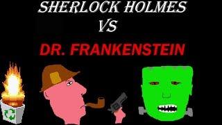 "Garbage Game: ""Sherlock Holmes vs Dr.Frankenstein"""