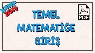 Temel Matematiğe Giriş  Kamp2019