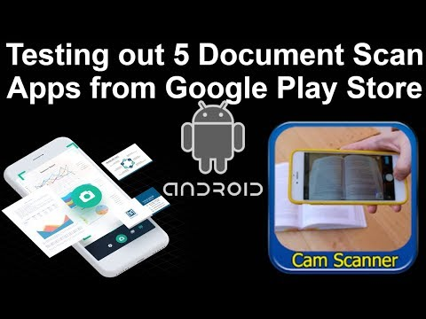 5 Android Document Scanner Applications Test 2019