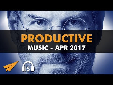 Productive Music Playlist (1.5 hrs) - April 2017 - #EntVibes