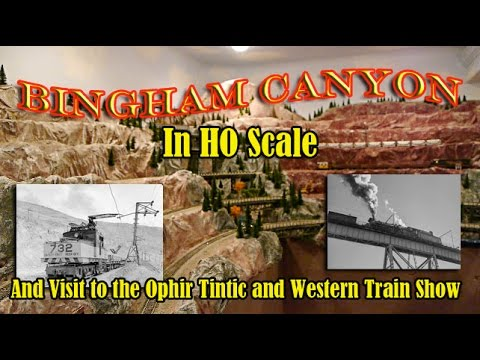HO Scale Open Pit Mine - Tim Dumas' Bingham Canyon mine and the Ophir Tintic & Western winter show