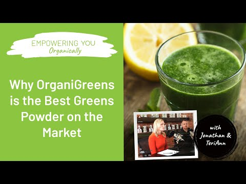 New OrganiGreens Formulation and Why It's the Best Greens Powder on the Market | Podcast #94
