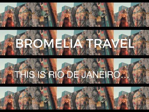 Bromelia Brazil Travel | This is Rio de Janeiro