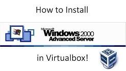 Windows 2000 Advanced Server - Installation in Virtualbox