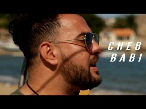 Cheb Babi 2017 officiel clip HD | الاغنية التي حطمت قلوب الكثيرين