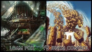 Modern Gauntlet of Greatness - Loam Pox vs. Jeskai Control