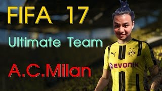 Fifa 17 Ultimate Team : A.C.Milan ลุย Online !!
