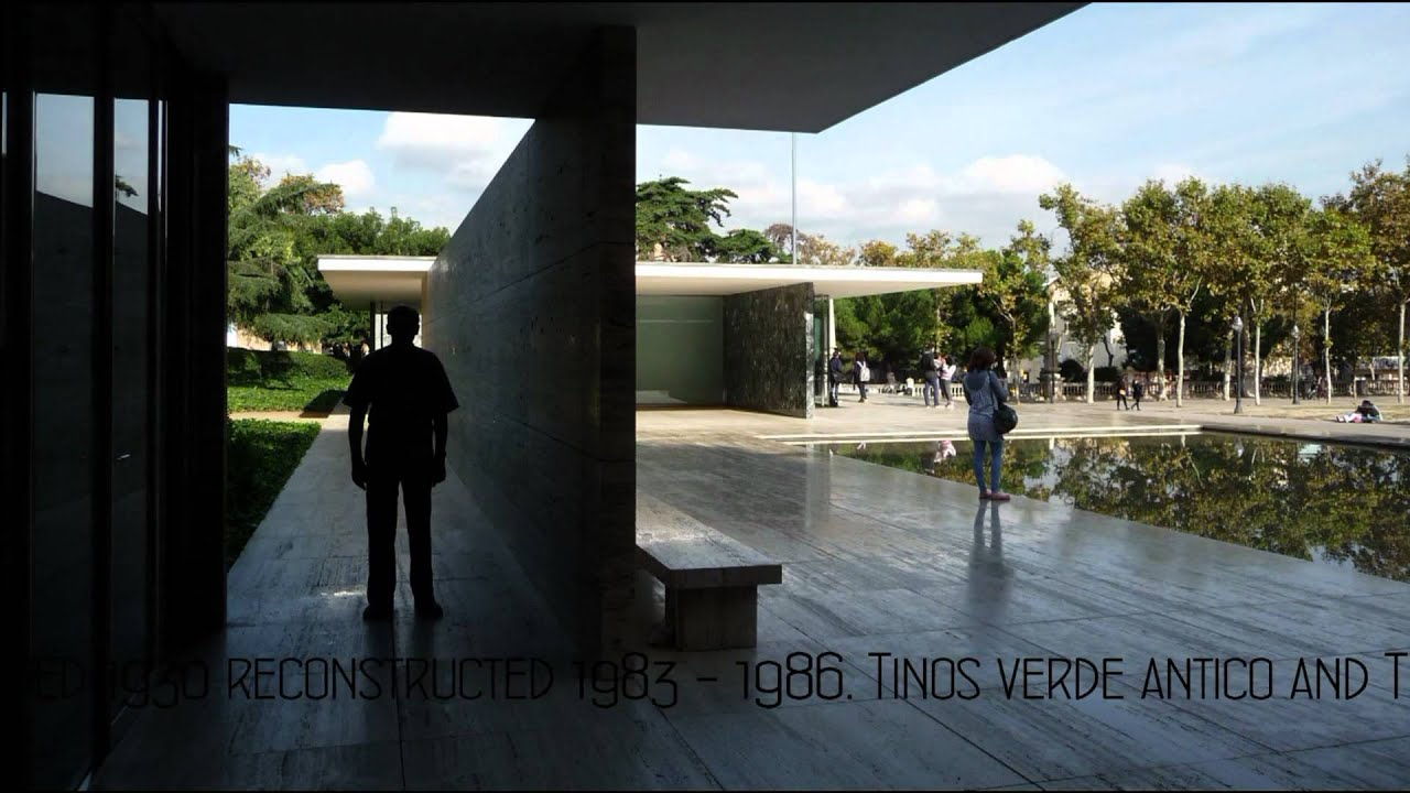 Barcelona Pavillion Ludwig Mies Van Der Rohe Hd Youtube