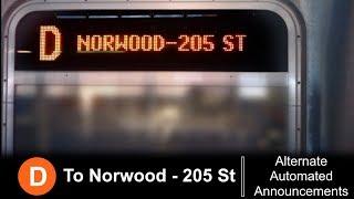 ᴴᴰ R160 Alternate D train to 205 Street Announcements.