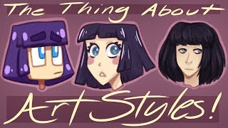 The Thing About Art Styles