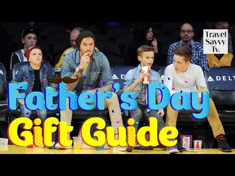 Travel Gift Ideas-Father's Day Gift Guide