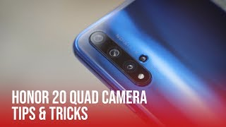 HONOR 20 Quad Camera  | Tips & Tricks