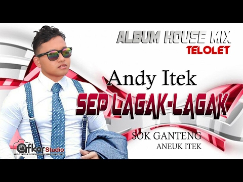 ANDY ITEK - Artis Youtube pembuat lagu parodi boh hate gadoeh BERGEK