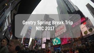 Gentry Spring Break NYC 2017