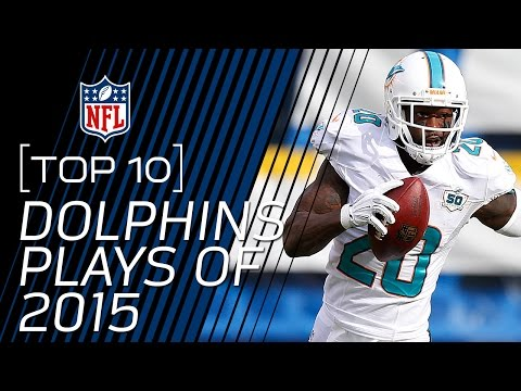 Top 10 Miami Dolphins Plays of 2015 | #TopTenTuesdays | NFL