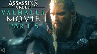ASSASSIN'S CREED VALHALLA All Cutscenes (PART 5) Game Movie 1080p HD