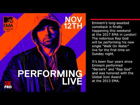 """EPro News 26: [Confirmed] Eminem Is Performing The New Song """"Walk On Water"""" At The MTV EMA 2017"""
