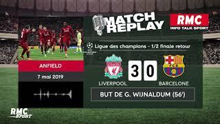 Liverpool - Barça (4-0) : Le goal replay avec les commentaires en live de RMC
