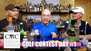 Golf Contest Day #1: Three Cocktails, Who Moves On?