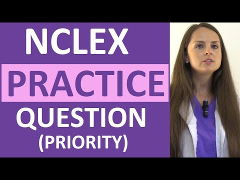 NCLEX Practice Question Review on Priority Nursing Action | Weekly NCLEX Series